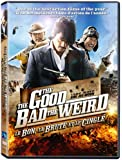 Good, The Bad, The Weird, The / Le bon, la brute et le cinglé (Bilingual)