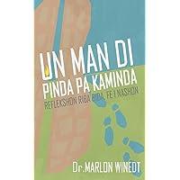 Un Man di Pinda pa Kaminda: Reflekshon riba Bida, Fe i Nashon