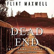 Dead End: Jack Zombie Series, Book 5   Flint Maxwell