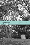 Xylotheque, Yelizaveta P. Renfro, 0826354580