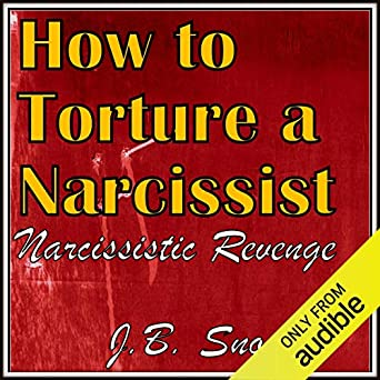 Amazon com: How to Torture a Narcissist: Narcissistic