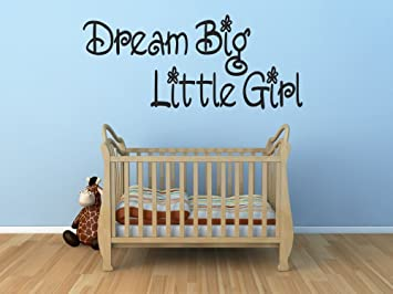 Dream Big Little Girl Vinyl Wall Decals Quotes Sayings Words Art Decor  Lettering Vinyl Wall Art