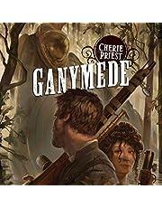 Ganymede: Clockwork Century, Book 4