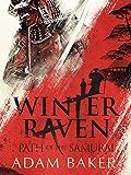 Winter Raven (Path of the Samurai Book 1)