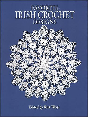 Favorite Irish Crochet Designs Dover Needlework Dover Knitting ...
