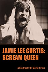 Jamie Lee Curtis: Scream Queen (English Edition) eBook Kindle