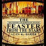The Feaster From the Stars   Alan K. Baker