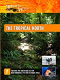 Travel Wild - The Tropical North Queensland