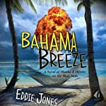 Bahama Breeze | Eddie Jones