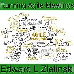 Running Agile Meetings