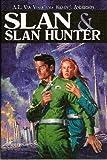 Slan & Slan Hunter