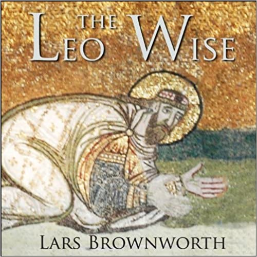 Leo the Wise (886-912) (Byzantium: The Rise of the