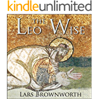 Leo the Wise (886-912) (Byzantium: The Rise of the Macedonians Book 1)