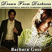 Drawn from Darkness: Hearts of Hays, Book 4 | Barbara Goss