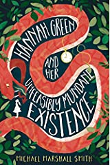 Hannah Green and Her Unfeasibly Mundane Existence Paperback