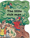 img - for The Little Rich Man (Shaped Board Books) book / textbook / text book