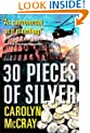 30 Pieces of Silver (The Betrayed Series)