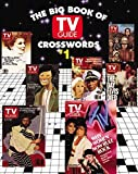Big Book of TV Guide Crosswords: Test Your TV IQ