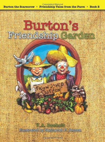 Burton's Friendship Garden (Burton the Scarecrow – Friendship Tales from the Farm) pdf epub