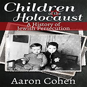 Children of the Holocaust Audiobook
