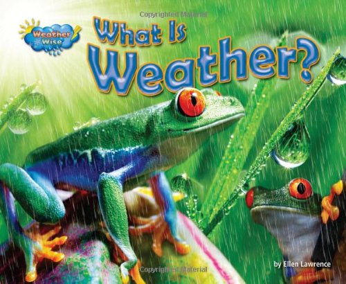 What Is Weather? (Science Slam: Weather Wise)