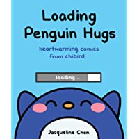 Loading Penguin Hugs: Heartwarming Comics from Chibird