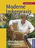 Moderne Imkerpraxis: Völkerpflege und Ablegerbildung
