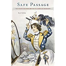 Safe Passage: The Transition from British to American Hegemony
