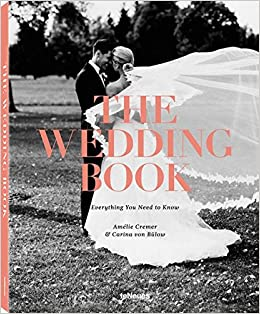 amazoncom the wedding book everything you need to know 9783832733025 carina von blow amlie cremer books
