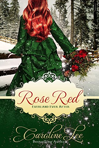 - Rose Red: an Everland Ever After Tale