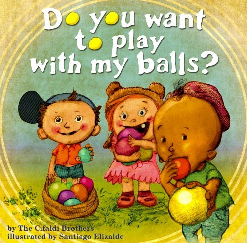 Price comparison product image Do You Want To Play With My Balls