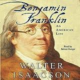 #7: Benjamin Franklin: An American Life