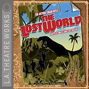 The Lost World (Dramatized) Performance