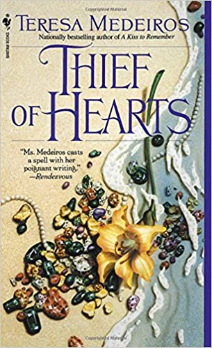 thief of hearts teresa medeiros 9780553590142 amazoncom books