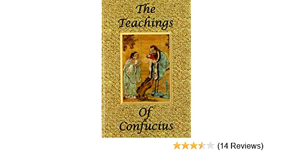 The Teachings Of Confucius Special Edition Confucius James H