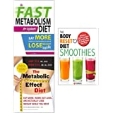 Body reset smoothies and metabolic effect and fast diet 3 books collection set
