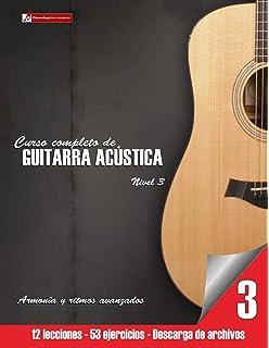 Curso completo de guitarra acústica nivel 3 (Volume 3) (Spanish Edition)