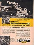 Print ad 1960 International Harvester TD-9 Skid Grapple, Veteran Logger W W 'Bill' McKee, Ridgefield Washington