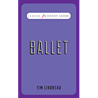 Ballet: Classic FM Handy Guides book cover