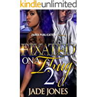 Fixated on a Thug 2: The Finale