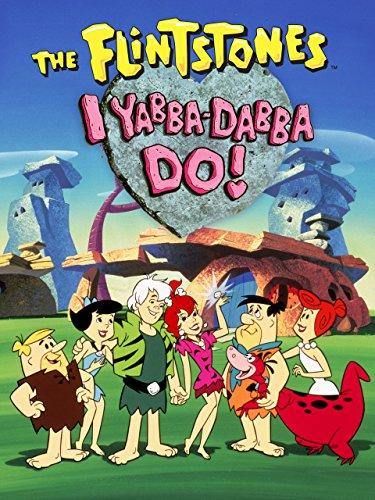 Flintstones: I Yabba Dabba Do -