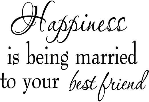 com happiness is being married to your best friend wall