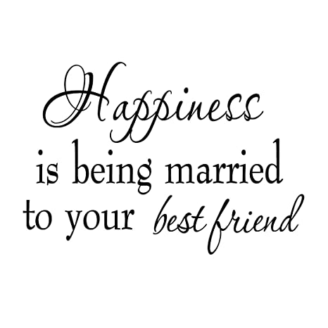 Happiness is Being Married to Your Best Friend Wall Decor Decal Saying Home  Decor Stickers Quotes Vinyl Lettering