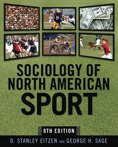 Sociology of North American Sport by D. Stanley Eitzen (2008-07-04)
