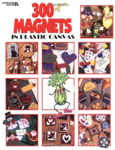 300+ Magnets In Plastic Canvas  (Leisure Arts #1807)