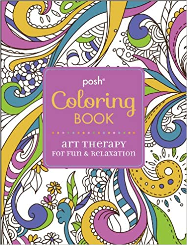 amazoncom posh adult coloring book art therapy for fun relaxation posh coloring books 0050837335691 andrews mcmeel publishing books - How To Publish A Coloring Book
