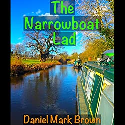 The Narrowboat Lad: The Narrowboat Lad, Book 1