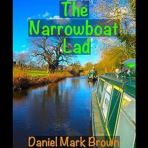 The Narrowboat Lad: The Narrowboat Lad, Book 1 Audiobook