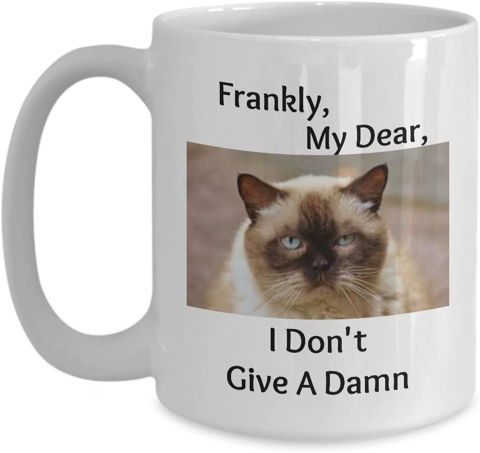 Angry Cat Mug - Frankly my dear, I don't give a damn - Perfect Anniversary, Birthday or Holiday Coffee Tea Cup Gift For Cat Lovers