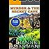 Murder & The Secret Cave: High Desert Cozy Mystery